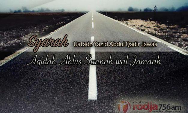 Syarah Aqidah Ahlus Sunnah wal Jama'ah – Tabligh Akbar Surabaya 2016 (Ustadz Yazid 'Abdul Qadir Jawas)