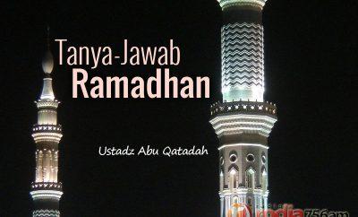 Download Tanya-Jawab Agama Islam seputar Ramadhan - Ustadz Abu Qatadah