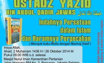 """Informasi: Tabligh Akbar Ustadz Yazid Abdul Qadir Jawas dengan Tema """"Indahnya Persatuan dalam Islam dan Haramnya Perpecahan"""""""