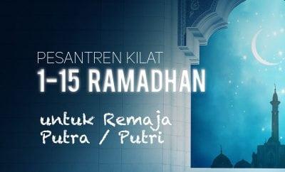 Informasi: Pesantren Kilat Ramadhan untuk Remaja Putra dan Putri (Thumbnail)