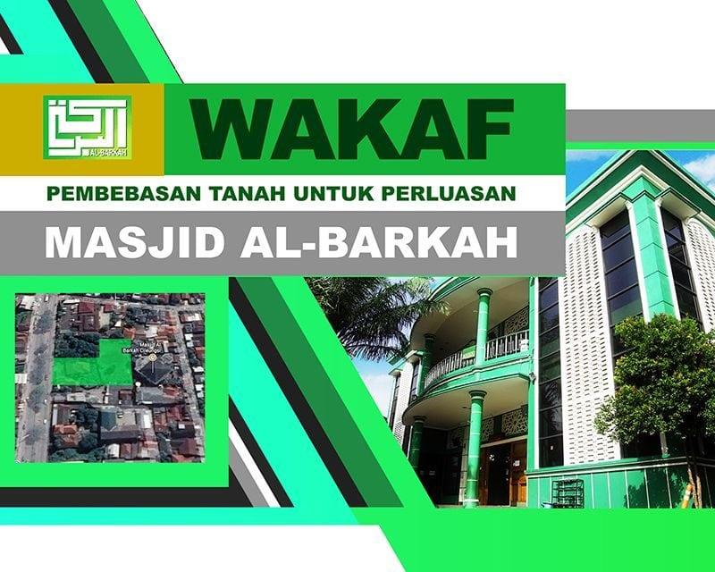 Wakaf Pembebasan Tanah untuk Perluasan Masjid Al-Barkah Cileungsi 1439 H