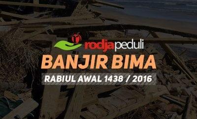 Rodja Peduli Banjir Bima - Rabiul Awal 1438 / 2016