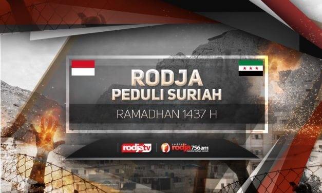 Rodja Peduli Suriah – Ramadhan 1437 / 2016
